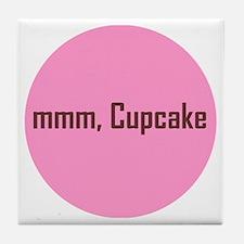 mmm Cupcake! Tile Coaster