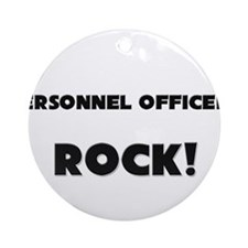 Personnel Officers ROCK Ornament (Round)