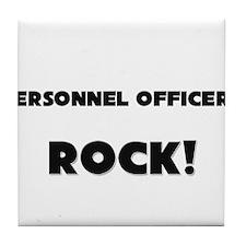 Personnel Officers ROCK Tile Coaster