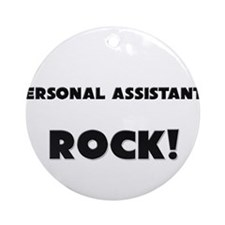 Personal Assistants ROCK Ornament (Round)