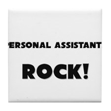 Personal Assistants ROCK Tile Coaster