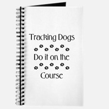 Tracking Dogs do it... Journal