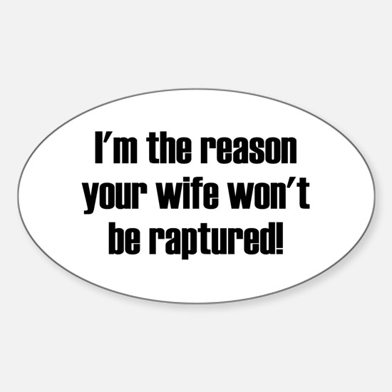 not your wife Oval Decal