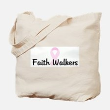 Faith Walkers pink ribbon Tote Bag