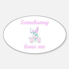 Somebunny Loves Me (girl) Oval Decal