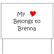 Cute Brenna Yard Sign