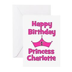 Happy Birthday Princess Charl Greeting Cards (Pk o