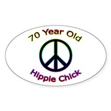 Hippie Chick 70th Birthday Oval Decal