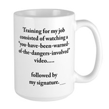 Large Mug-dangerous job