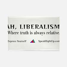 Ah, Liberalism! Rectangle Magnet