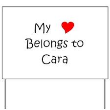 Cara Yard Sign