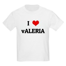 I Love vALERIA T-Shirt