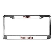 mmm, Beefcake! License Plate Frame