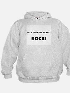 Palaeopedologists ROCK Hoodie