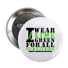 "Lymphoma Survivors 2.25"" Button (10 pack)"