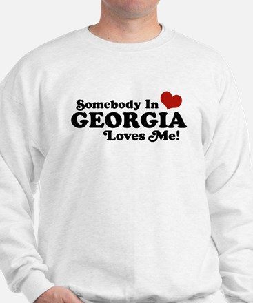 Somebody in Georgia Loves Me Sweatshirt