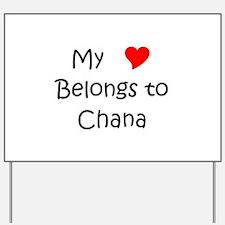 Funny Chana Yard Sign