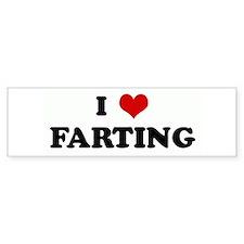 I Love FARTING Bumper Bumper Sticker
