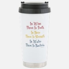 IN WINE THERE IS TRUTH Stainless Steel Travel Mug