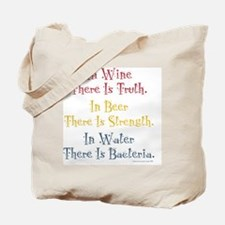 IN WINE THERE IS TRUTH Tote Bag