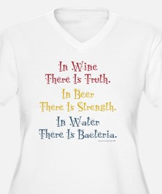 IN WINE THERE IS TRUTH Plus Size T-Shirt