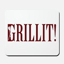 Grillit! Mousepad
