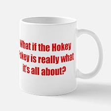 Unique What if the hokey pokey Mug