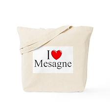 """I Love (Heart) Mesagne"" Tote Bag"