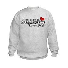 Somebody in Massachusetts Loves Me Sweatshirt