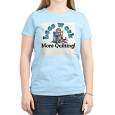 Less work more quilting T-Shirt