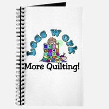 Less work more quilting Journal