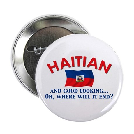"Good Looking Haitian 2.25"" Button (10 pack)"