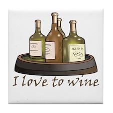 I love to wine Tile Coaster