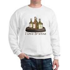 I love to wine Sweatshirt