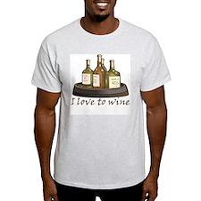 I love to wine T-Shirt