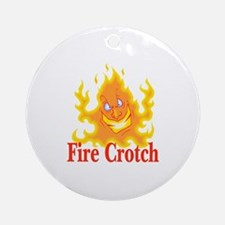 Fire Crotch Ornament (Round)