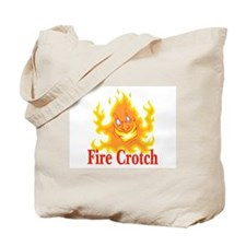 Fire Crotch Tote Bag