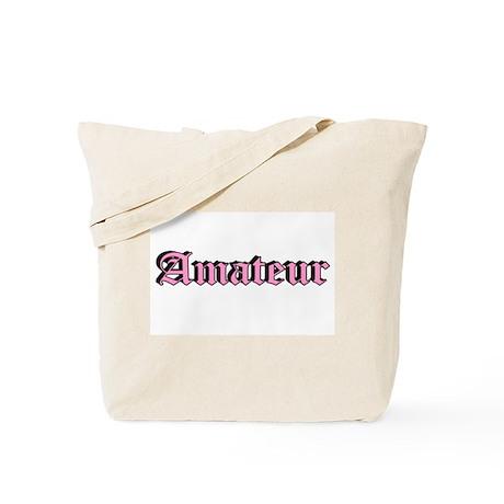 """""""Amateur"""" Tote Bag"""