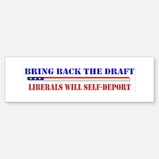 Bring back The Draft Bumper Bumper Bumper Sticker