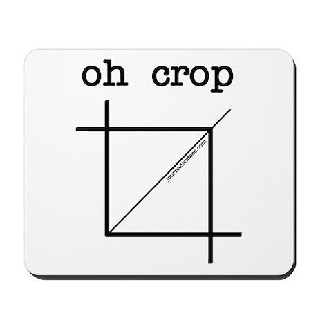 oh crop Mousepad