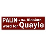 Palin is the Alaskan word for Quayle car sticke