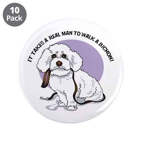 "Real Men Walk Bichons 3.5"" Button (10 pack)"