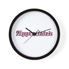 """""""Appreciated"""" Wall Clock"""