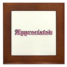 """Appreciated"" Framed Tile"