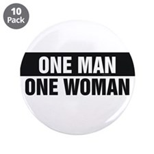 "One Man One Woman 3.5"" Button (10 pack)"