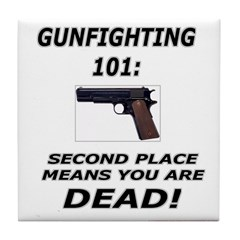 GUNFIGHTING 101 Tile Coaster