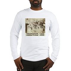Deadwood Celebration Long Sleeve T-Shirt
