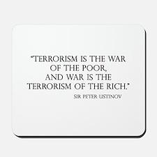 War and Terror Mousepad