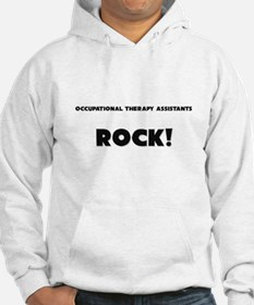 Occupational Therapy Assistants ROCK Hoodie