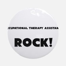 Occupational Therapy Assistants ROCK Ornament (Rou